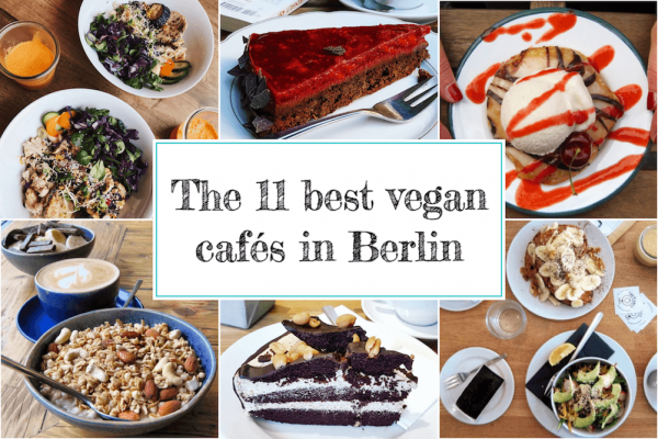 List of the best vegan cafés in Berlin