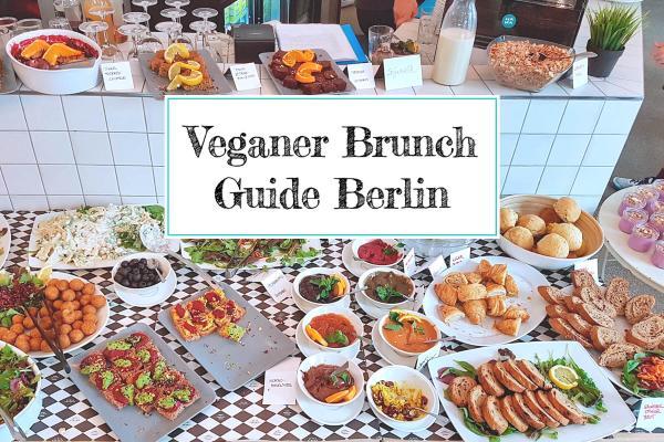 Veganer Brunch Guide für Berlin