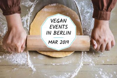 Vegan events in Berlin in March 2019