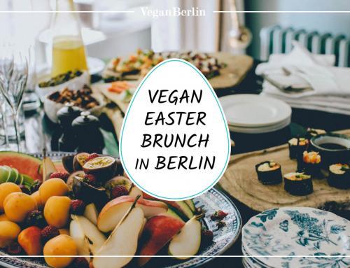 Vegan Easter Brunch in Berlin | 2019
