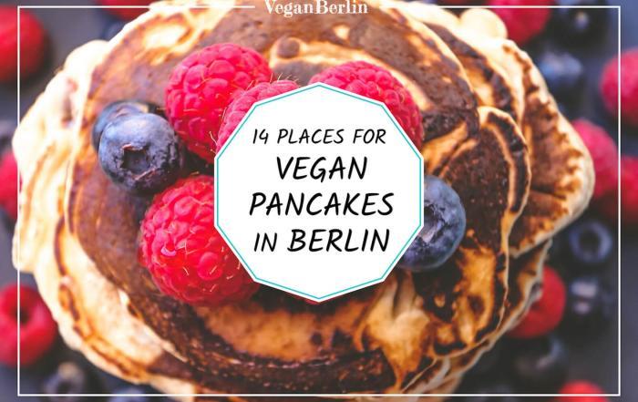 Vegan Pancake restaurants and cafes in Berlin